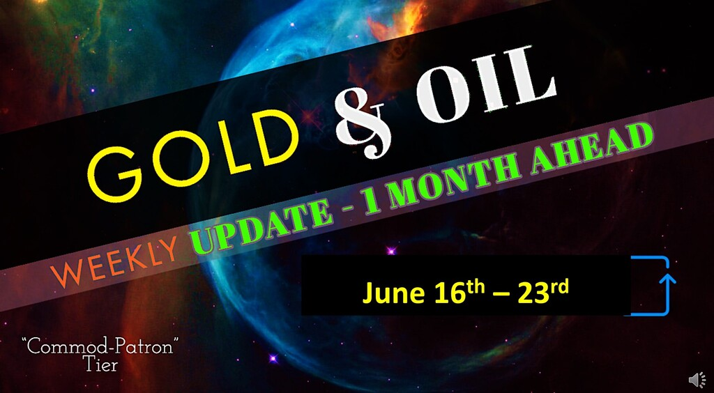 OIL & GOLD 1 month ahead forecast (Update June 16th-23rd)
