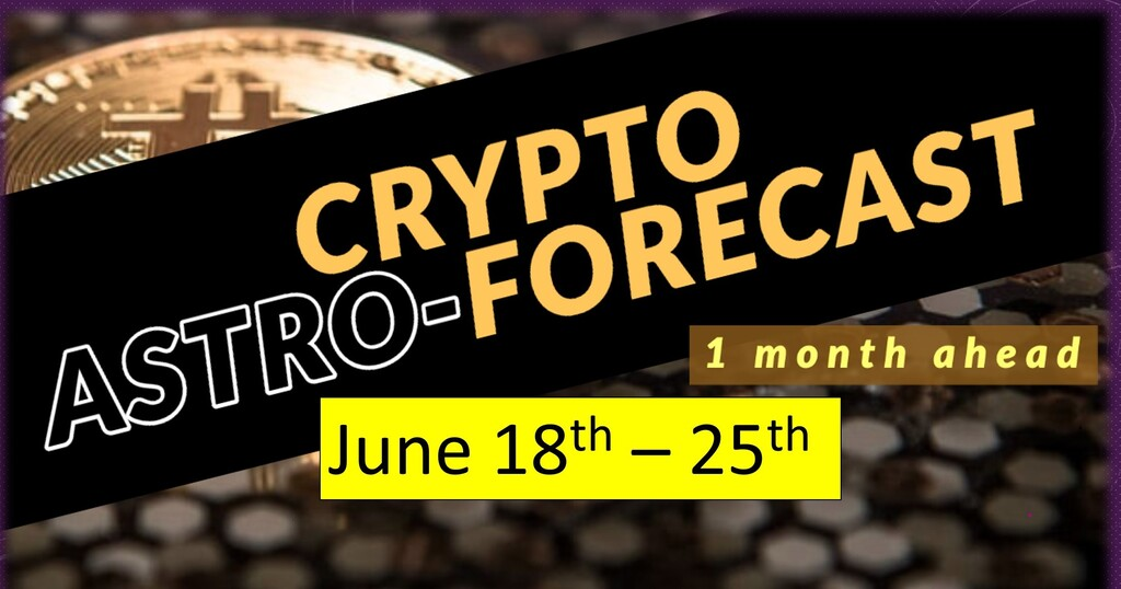 Crypto forecast 1 month ahead update (June 18th- 25th)